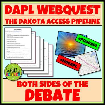 DAPL Webquest - Dakota Access Pipeline - Both Sides of the