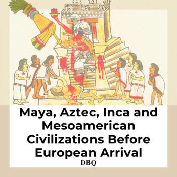 DBQ: Mesoamerican Societies Before European Arrival -Commo