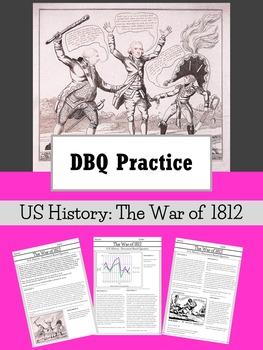 DBQ Practice : US History - The War of 1812