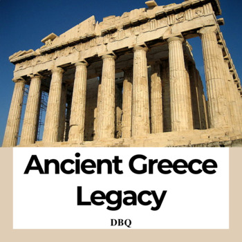 DBQ: The Legacy of Ancient Greece - Common Core State Stan