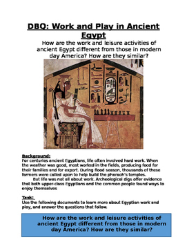 DBQ: Work & Play in Ancient Egypt- How does it compare to