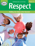Respect: Building Core Values in the Classroom (Grades 1-2)