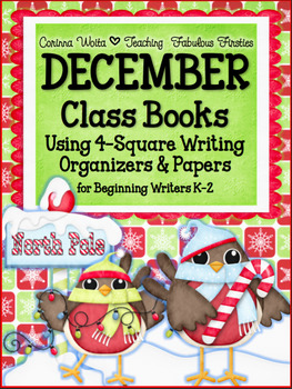 DECEMBER Class Books and 4-Square Writing Organizers for B