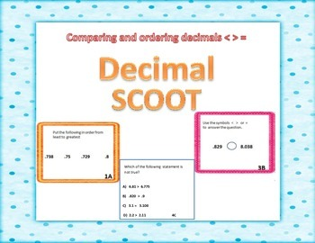 DECIMAL SCOOT !!!   Ordering Comparing Least to Greatest D