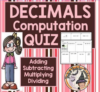DECIMALS Add Subtract Multiply Divide Computation QUIZ