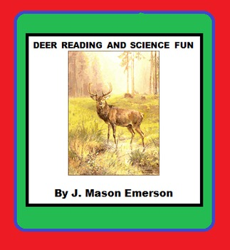 DEER READING AND SCIENCE FUN (Test, Activities, Some Spanish)