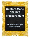 DELUXE Custom-Made Treasure Hunt