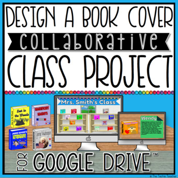 DESIGN A BOOK COVER COLLABORATIVE CLASS PROJECT