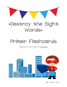 DESTROY the Sight Words: Practice with Primer Sight Words-