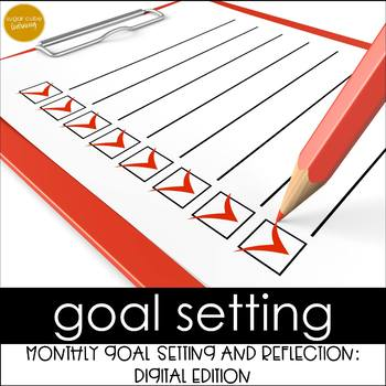 DIGITAL Goal Setting & Reflection Booklet:Google Classroom