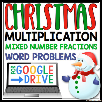 DIGITAL MULTIPLY FRACTIONS CHRISTMAS WORD PROBLEMS:  GOOGLE DRIVE