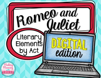 DIGITAL - Romeo and Juliet Act V - Literary Elements