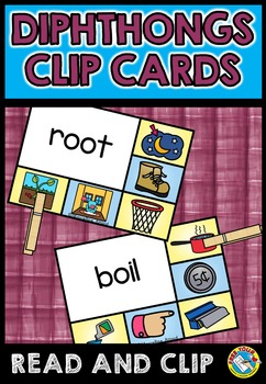 PHONICS ACTIVITIES: DIPHTHONGS CLIP CARDS: LITERACY CENTER