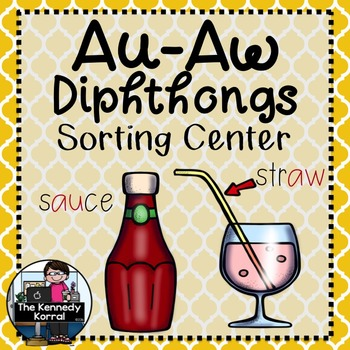 Word Work - AU-AW Diphthong Sorting Center {ABC Order, Anc