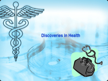 DISCOVERIES IN HEALTH