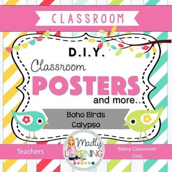 DIY Classroom Posters and more: Boho Birds / Calypso