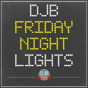 DJB Friday Night Lights Font - Personal Use