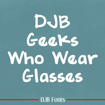 DJB Geeks Who Wear Glasses Font - Personal Use