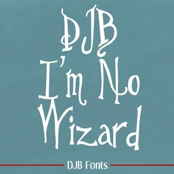 DJB I'm No Wizard Font - Personal Use