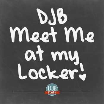 DJB Meet Me at My Locker Font - Personal Use