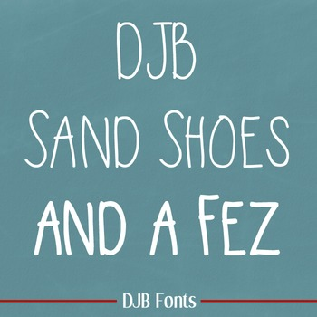 DJB Sand Shoes and a Fez Font: Personal Use