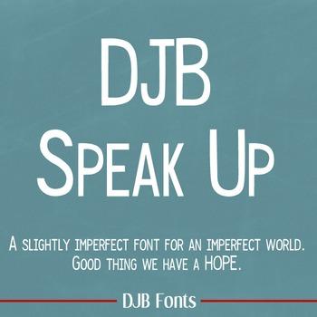 DJB Speak  Up Font - Personal Use
