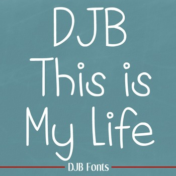 DJB This Is My Life Font - Personal Use