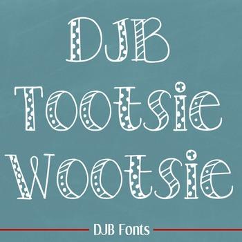 DJB Tootsie Wootsie Font - Personal Use