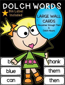 DOLCH WORDS WALL CARDS ~ Pre-Primer-Third & Dolch Nouns