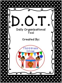 D.O.T. (Daily Organizational Tool) Take Home and Communica