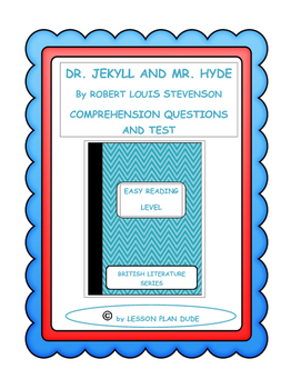 DR. JEKYLL AND MR. HYDE- QUESTIONS AND TEST-ADAPTED VERSION