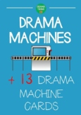 Drama MACHINES : Drama Machine Instructions + 13 Drama Mac
