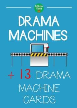 Drama MACHINES : Drama Machine Instructions + 13 Drama Mac