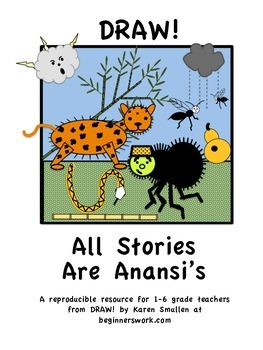 DRAW A FABLE! All Stories Are Anansi's