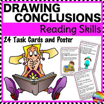 DRAW CONCLUSIONS or INFERENCES Task Cards Improve READING