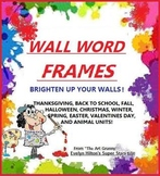 """WALL WORD FRAMES"" FOR YOUR WORD CARDS!  PRINT OUT ALL 50"