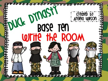 DUCK DYNASTY Base Ten Write the Room