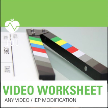 Video or Article Modification Worksheet: Students with IEPs