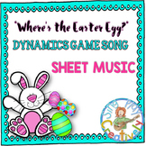 "Game Song: ""Where's the Easter Egg?"" Dynamics, so-mi-la-do"