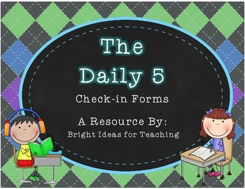 Daily 5 Check-In Forms {Editable}
