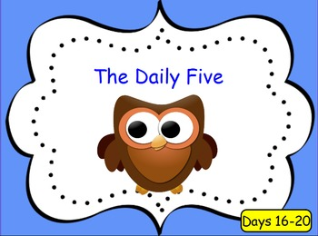 Introducing the Daily 5 - Day 16-20