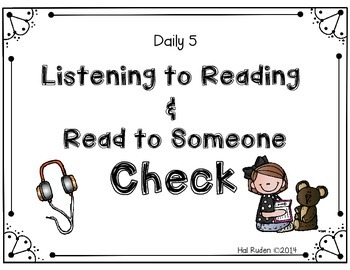Daily 5 Listening to Reading & Read to Someone Check