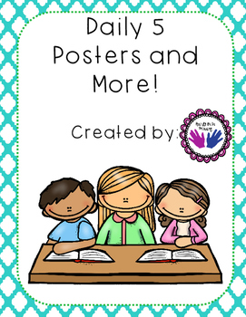 Daily 5 Posters, Daily Charts for Students, Student and te