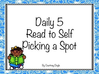Daily 5 Read to Self Picking a Spot