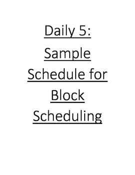 Daily 5 Sample Schedule for Block Scheduling