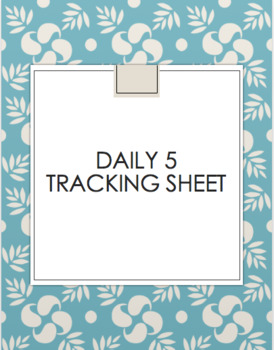 Daily 5 Tracking Sheet