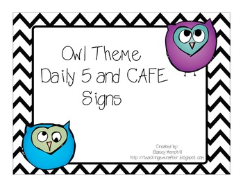 Daily 5 and CAFE Owl Themed Signs