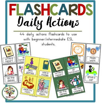 Daily Actions {44 Flashcards & Games} ESL Adults & Grades 4-6