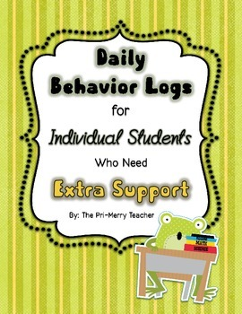 Daily Behavior Logs for Individual Students Who Need Extra