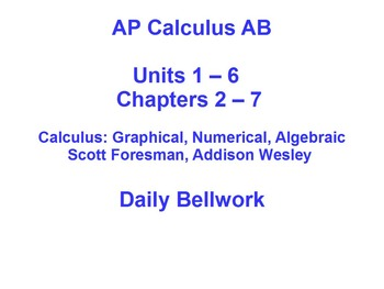 Daily Bellwork - AP Calculus AB - All 6 Units - Scott Foresman